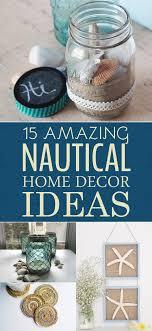diy nautical home decor 15 amazing diy nautical home decor ideas