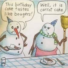 Frosty The Snowman Happy Birthday Meme - 88 best not frosty the snowman images on pinterest funny stuff