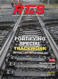 rt u0026s july 2017 by railway track u0026 structures issuu