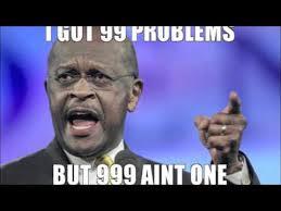 Herman Cain Meme - herman cain 999 song youtube