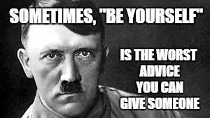 Advice Hitler Meme - hitler imgflip