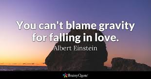 wedding quotes einstein falling in quotes brainyquote