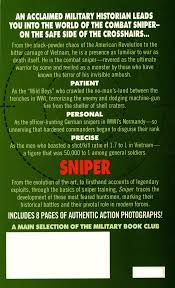 sniper master of terrain technology and timing he is a hunter