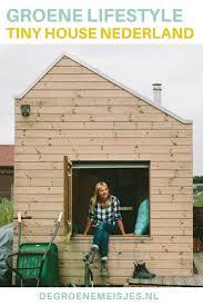 tiny house movement nederland duurzaam wonen een prefab klein tiny house movement nederland duurzaam wonen een prefab klein huisje hoe marjolein
