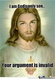 Meme Your Argument Is Invalid - religious meme your argument is invalid meme best of the funny meme