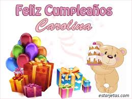 imagenes de feliz cumpleaños carito feliz cumpleaños carolina 3 imágenes de estarjetas com