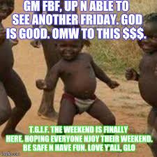 Fbf Meme - third world success kid meme imgflip