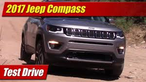 jeep driving away 2017 jeep compass test drive youtube