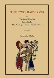 two babylons the two babylons by hislop paperback barnes noble
