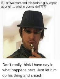 Fedora Hat Meme - 25 best memes about fedora guys fedora guys memes