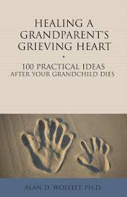 quotes about death of a grandparent healing a grandparent u0027s grieving heart