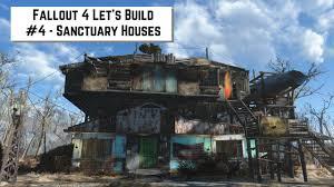 fallout 4 let u0027s build 4 sanctuary houses youtube