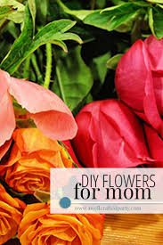 Flowers For Mom Diy Mother U0027s Day Flowers U2013 A Well Crafted Party