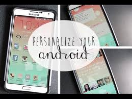 part 2 personalize make your android phone font - Personalize My Android Phone