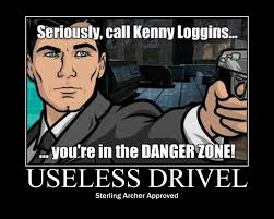 Sterling Archer Meme - useless drivel new year danger zone mitc productions