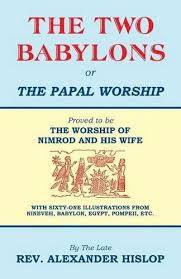 two babylons 9781479604197 the two babylons or the papal worship abebooks