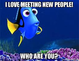 Who Are You People Meme - i love meeting new people who are you dory from nemo 5 second