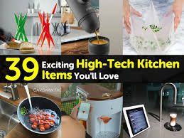 exciting high tech kitchen gadgets 45 in designer design