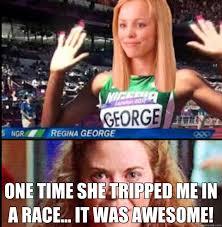 Regina George Meme - regina george olympics memes quickmeme