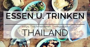thai küche thailändische küche infos tischmanieren trinkgeld