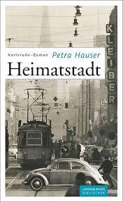K He Kaufen Wo Heimatstadt Ein Karlsruhe Roman Lindemanns Bibliothek Amazon De