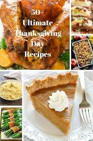 50 ultimate thanksgiving day recipes flavor the moments