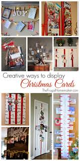best way to display christmas cards my web value