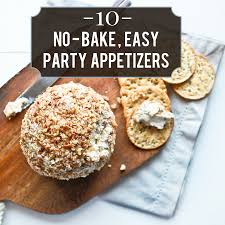 holiday appetizers the easiest no bake holiday appetizers