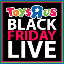 Toys R Us Thanksgiving Hours 2014 Toys R Us Black Friday Deals Live Now Mylitter One Deal