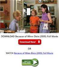 because of winn dixie 2005 free without downloading f
