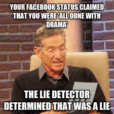 Status Meme - your facebook status claimed you were done with drama cool