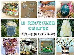 craft invaders 10 recycled crafts to try with the kids this