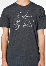 wife gift i love my wife mens t shirt husband shirt dad shirt
