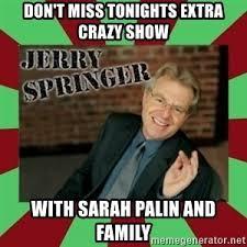 Jerry Springer Memes - jerry springer meme generator