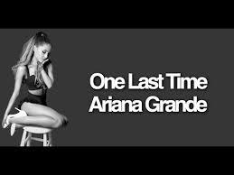 ariana grande one last time video