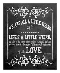 wedding quotes dr seuss dr seuss weirdness quote chalkboard wedding sign 5x7