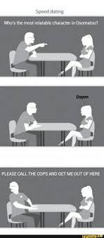 Speed Dating Meme - speed dating meme