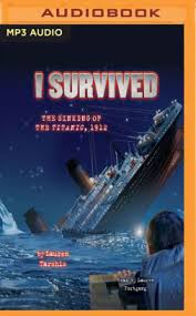 the sinking of the titanic 1912 i survived the sinking of the titanic 1912 i survived series 1