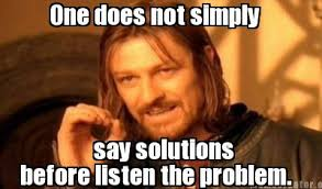 Internet Meme Creator - meme creator one does not simply before listen the problem say