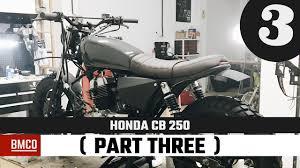 honda cb 250 honda cb 250 part three motorcycle modification youtube