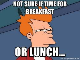 Meme Generator Not Sure If - not sure if time for breakfast or lunch futurama fry meme