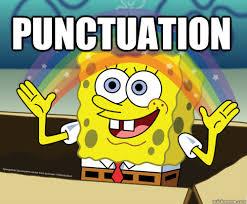 Punctuation Meme - punctuation spongebob rainbow quickmeme