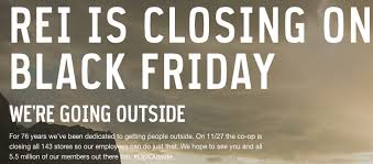 black friday 2017 black friday rei closed on black friday 2015 u2014 will this become a trend