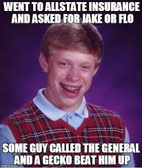 Allstate Guy Meme - bad luck brian meme imgflip