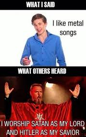 Metal Memes - can t we just enjoy music heavy metal know your meme