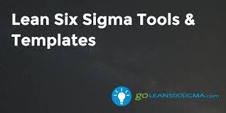 Six Sigma Excel Templates 100 Free Lean Six Sigma Templates Goleansixsigma Com