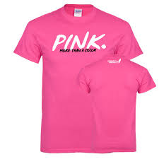 pink clothing komen hot pink t shirt pink more than a color