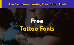 45 best great looking free tattoo fonts zunkle