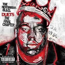 big photo albums duets the chapter by the notorious b i g