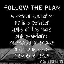 education quote for parents follow the iep specialedresource com